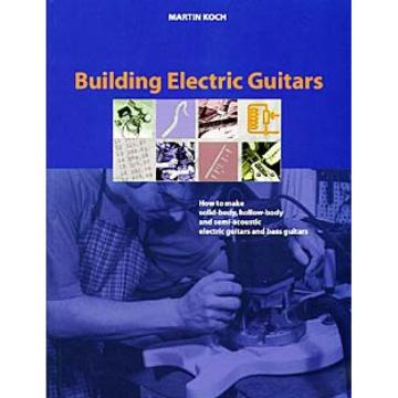 Building Electric Guitars Book